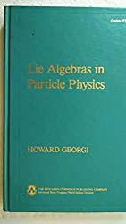 Lie Algebras in Particle Physics (Frontiers in Physics)