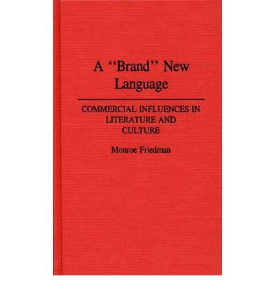 By Monroe Friedman ( Author ) [ Brand New Language: Commercial Influences in Literature and Culture Bibliographies and Indexes in Gerontology By Feb-1991 Hardcover