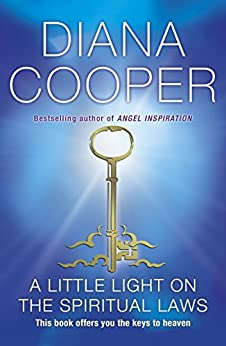 A Little Light On The Spiritual Laws by [Cooper, Diana]