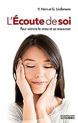 L'écoute de soi (French Edition)