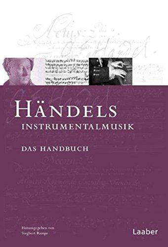 Händels Instrumentalmusik: Das Handbuch (Das Händel-Handbuch)