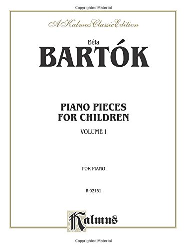Piano Pieces for Children, Volume 1 (Kalmus Classic Editions)