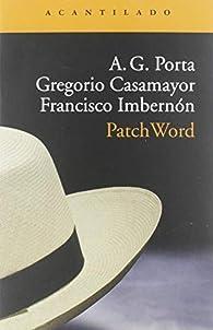 PatchWord par Antoni García Porta