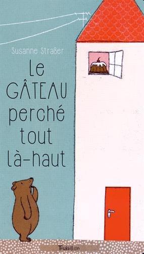 """<a href=""""/node/169543"""">Le gâteau perché tout là-haut</a>"""
