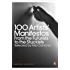 100 Artists' Manifestos: From the Futurists to the Stuckists (Penguin Modern Classics)