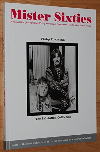 Mister Sixties: Seminal Photographer Philip Townsend, Documents 'The Sixties' in Full Swing: The Exhibition Collection