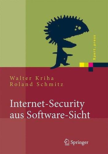 Internet-Security aus Software-Sicht: Grundlagen der Software-Erstellung für sicherheitskritische Bereiche