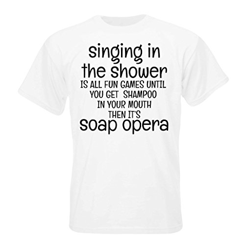 t-shirt-with-singing-in-the-shower-is-all-fun-games-until-you-get-shampoo-in-your-mouth-then-it-is-a