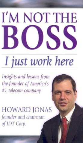 im-not-the-boss-i-just-work-here-insights-and-lessons-from-the-founder-of-americas-1-telecom-company