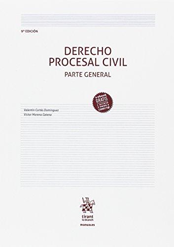 Derecho Procesal Civil Parte General 9ª Edición 2017 (Manuales de Derecho Procesal) por Victor Moreno Catena