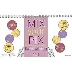 MIX your PIX Bastelkalender 2011 (Poster Cal)