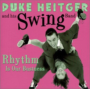 Duke Heitger: Rhythm Is Our Business (Audio CD)