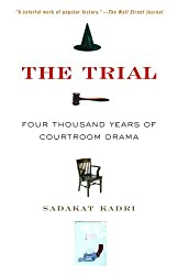 The Trial: A History, from Socrates to O.J. Simpson
