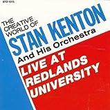 Songtexte von Stan Kenton and His Orchestra - Live at Redlands University