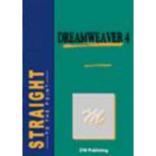 Dreamweaver 4: For PC and Mac