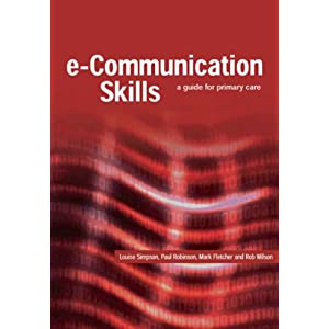 E-Communication Skills: A Guide for Primary Care