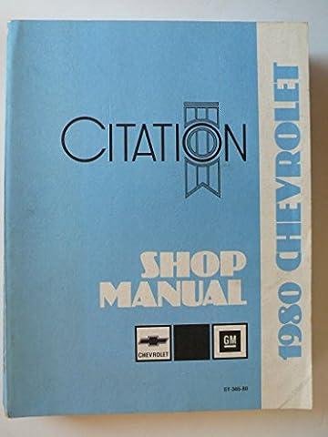 1980 Chevrolet Citation - work shop manual, service manual (1980 Chevrolet)
