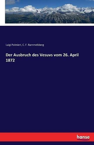 Preisvergleich Produktbild Der Ausbruch des Vesuvs vom 26. April 1872