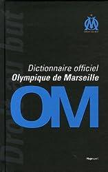 Dictionnaire officiel Olympique de Marseille