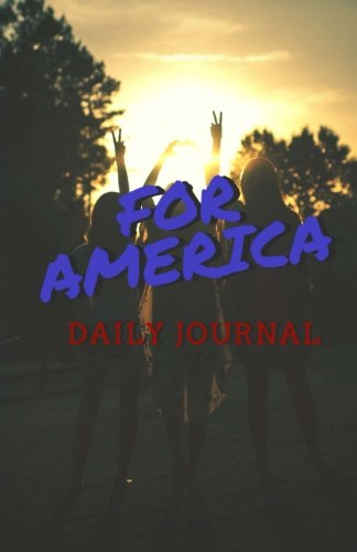 for-america-patriotic-daily-journal-and-notebook-blank-lined-journal-to-write-in-to-record-your-livi