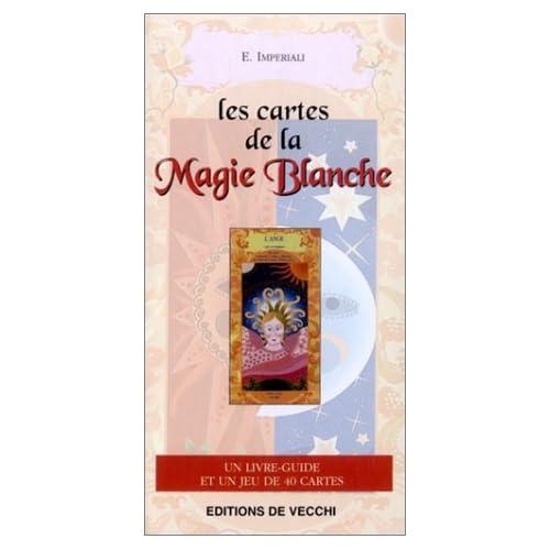 Les Cartes de la magie blanche (1 livre-guide + 1 jeu de 40 cartes)