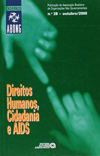 Cadernos Abong, Direitos Hum.,Cidad. E Aids Ed. 28 (Em Portuguese do Brasil)