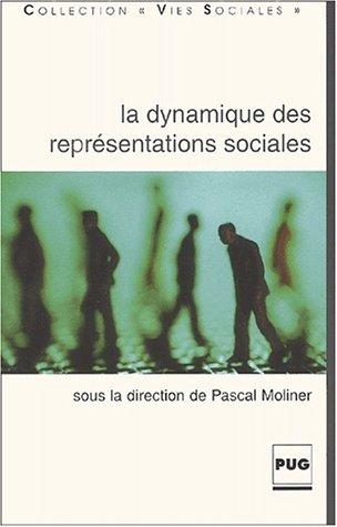 La dynamique des représentations sociales. Pourquoi et comment les représentations se transforment-elles ?