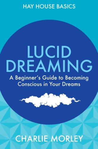 lucid-dreaming-a-beginners-guide-to-becoming-conscious-in-your-dreams-hay-house-basics