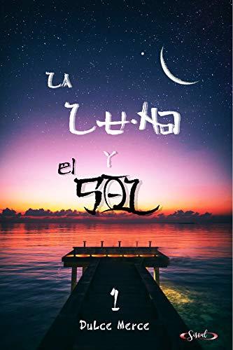 La Luna y el Sol 1 eBook: Merce, Dulce: Amazon.es: Tienda Kindle
