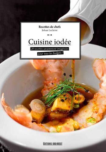 Cuisine iodée par  Claude Prigent