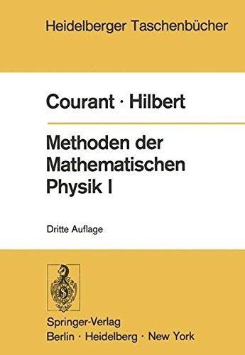 Methoden der Mathematischen Physik I (Heidelberger Taschenbücher, Bd.30)