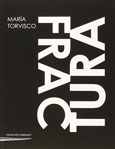 Fractura (Colección Berbiquí de Poesía) por MARÍA TORVSICO PULIDO