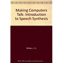 Making Computers Talk: Introduction to Speech Synthesis