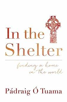 Epublibre Descargar Libros Gratis In the Shelter: Finding a Home in the World Formato PDF Kindle