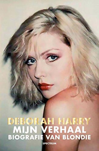 Mijn verhaal, autobiografie van Blondie (Dutch Edition)