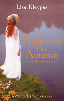 It Happened One Autumn: Number 2 in series (The Wallflowers) by [Kleypas, Lisa]