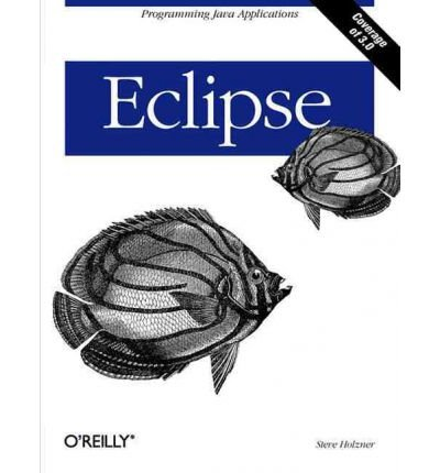 [(Eclipse: A Java Developer's Guide)] [by: Steven Holzner]