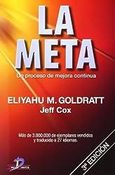 La Meta: Un proceso de mejora continua by Eliyahu M Goldratt (2010-08-24)