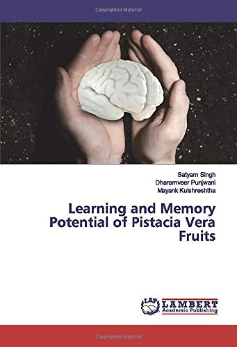 Learning and Memory Potential of Pistacia Vera Fruits