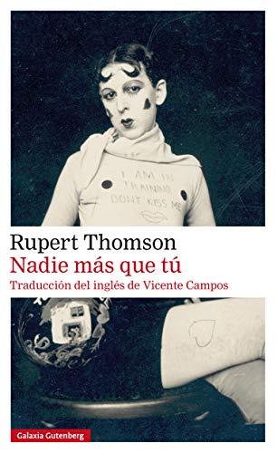 Nadie más que tú (Rústica Narrativa) de [Thomson, Rupert]