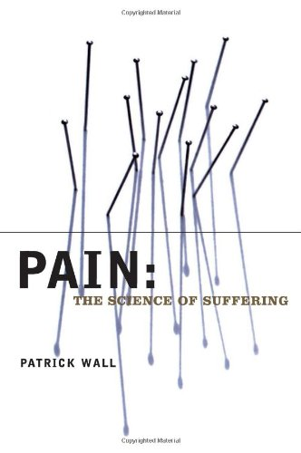 Pain: The Science of Suffering (Maps of the Mind) por Patrick Wall