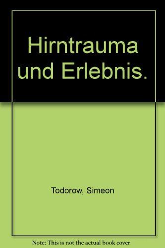 Hirntrauma und Erlebnis