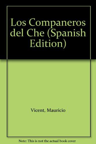 Los Companeros del Che por Mauricio Vicent
