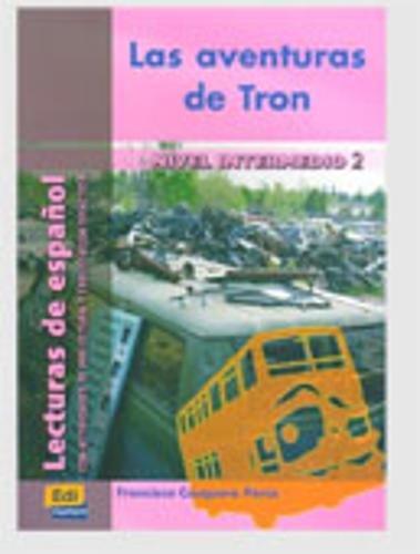 Las aventuras de Tron (Lecturas de español para jóvenes y adult)