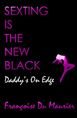 daddys-on-edge-sexting-is-the-new-black-older-man-younger-woman-man-of-the-house-erotica-sexting-is-