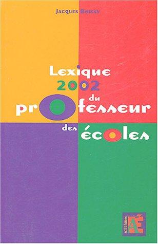 Lexique 2002 du professeur des écoles