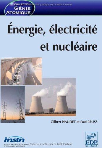 Energie, électricité et nucléaire