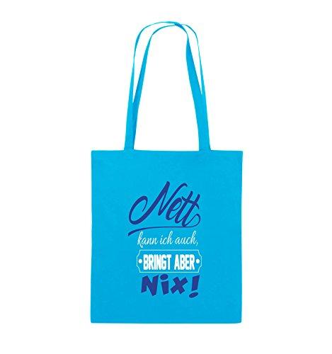 Comedy Bags - Nett kann ich auch bringt aber nix! - Jutebeutel - lange Henkel - 38x42cm - Farbe: Schwarz / Weiss-Pink Hellblau / Weiss-Royalblau