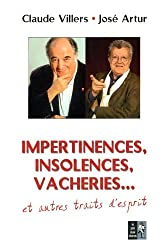 Impertinences, insolences, vacheries... et autres traits d'esprit