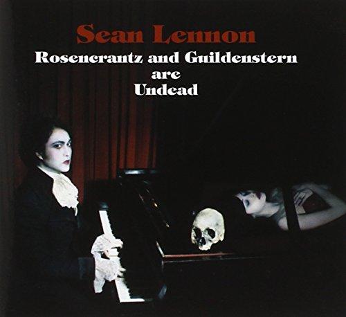 Sean Lennon: Rosencrantz And Guildenstern Are Undead (Audio CD)
